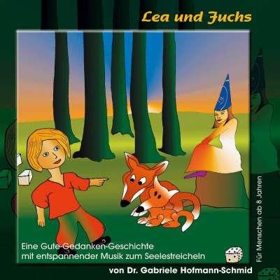 Entspannungsmärchen CD, Lea und der Fuchs